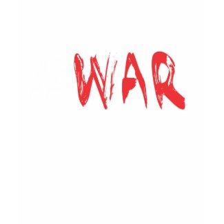 #WAR SHIRT