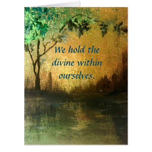 We Hold The Divine Within Ourselves Encouragement