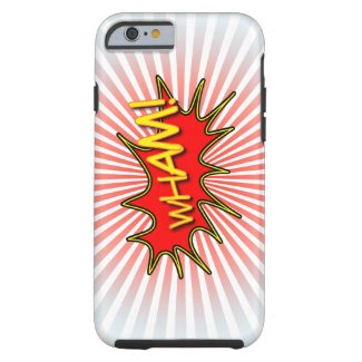 Wham explosion. tough iPhone 6 case