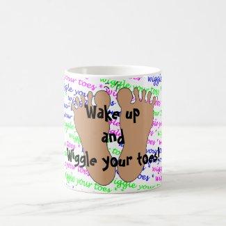 Wiggle Your Toes! -- mug