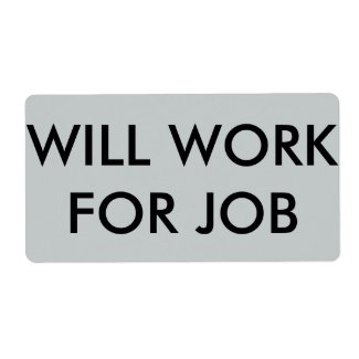 """Will Work for Job"" shipping labels"