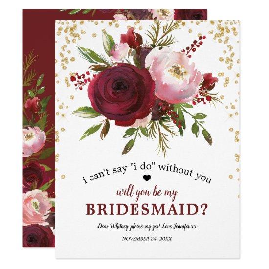 Will you be my Bridesmaid   Rustic Burgundy Blush Invitation