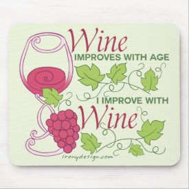 Wine Improves With Age Mouse Pad