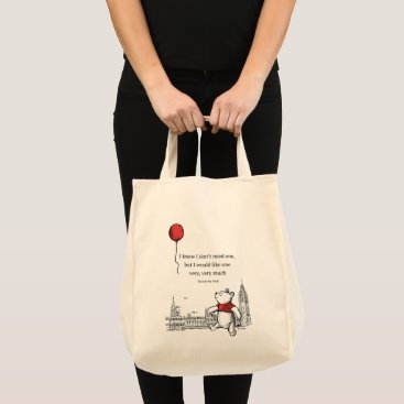 Winnie the Pooh | I Know I Don't Need One Quote Tote Bag