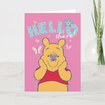 Winnie the Pooh with Butterflies - Hello There Card