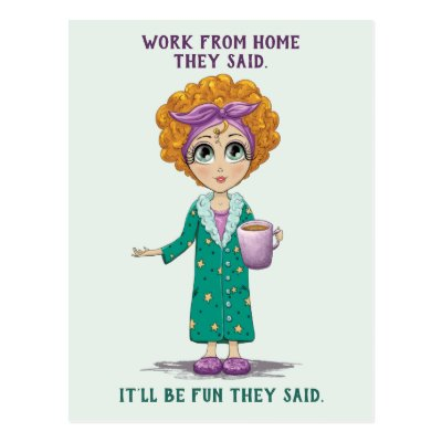 Work From Home Funny Postcard