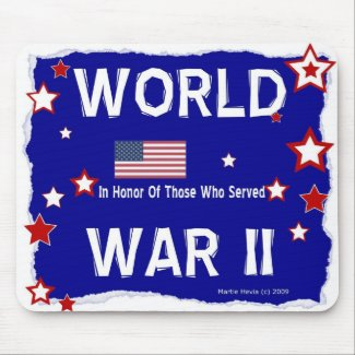 World War II - In Honor - Mousepad