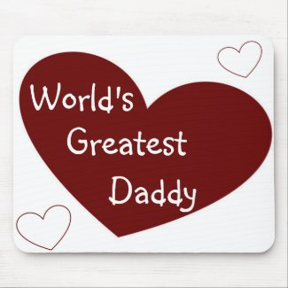World's Greatest Daddy Mousepad mousepad