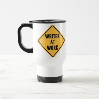 Writer at Work Working Caution Sign