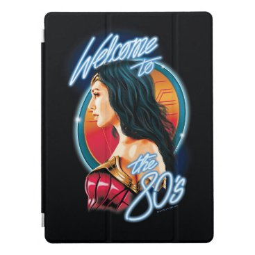 WW84 | Welcome To The 80's Wonder Woman Portrait iPad Pro Cover