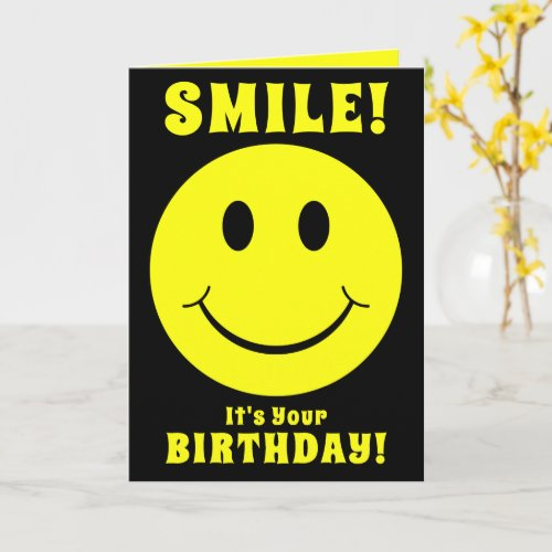 Yellow Face Smile Its Your Birthday Card