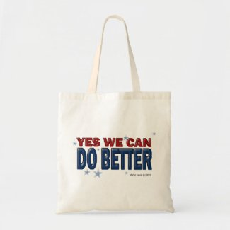 Yes We Can Do Better (1a) - Bag - Just Say It bag