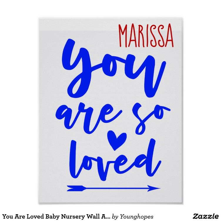 You Are Loved Baby Nursery Wall Art Print Poster