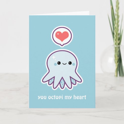 You Octopi my Heart Card