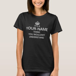 You Wouldn't Understand (white) T-Shirt