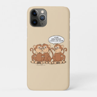 Your Girlfriend Looks Like Mom Funny Monkey iPhone 11 Pro Case