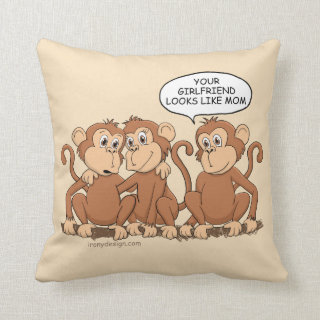 Your Girlfriend Looks Like Mom Funny Monkey Throw Pillow