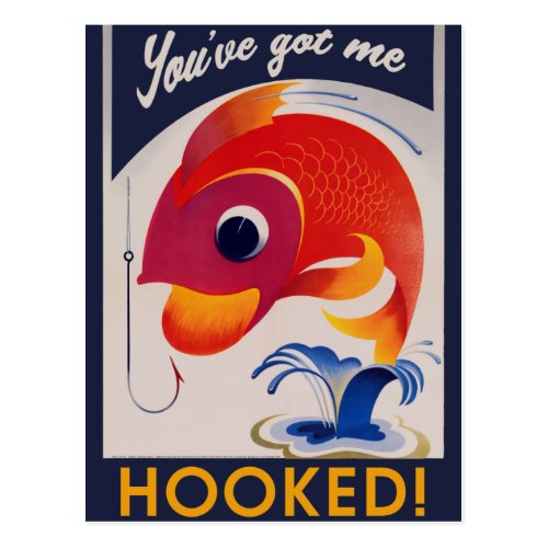 You've got me HOOKED Postcard