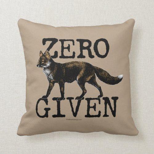 Zero (Fox) Given Throw Pillow