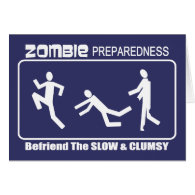 Zombie Preparedness Befriend Slow WHITE Design Cards