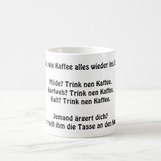 Kaffee bringt alles in Lot - lustiger Spruch Tasse