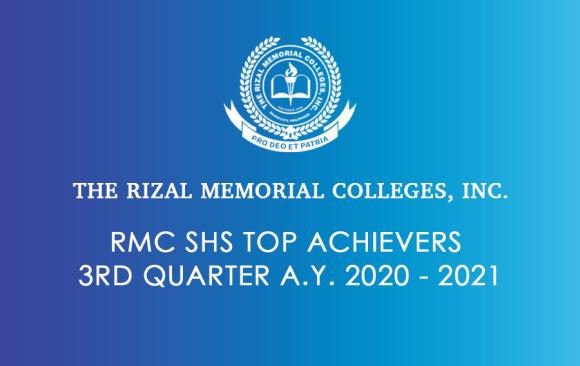 RMC SHS Top Achievers 3rd Quarter A.Y. 2020 – 2021