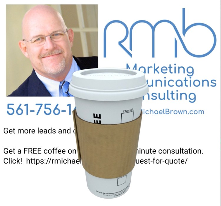 Free Coffee and Free Consultation from R. Michael Brown Communication & Marketing Consulting