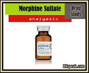 Drug Study:Morphine Sulfate(Roxanol)
