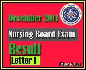 Letter I December 2011 Nursing Board Exam