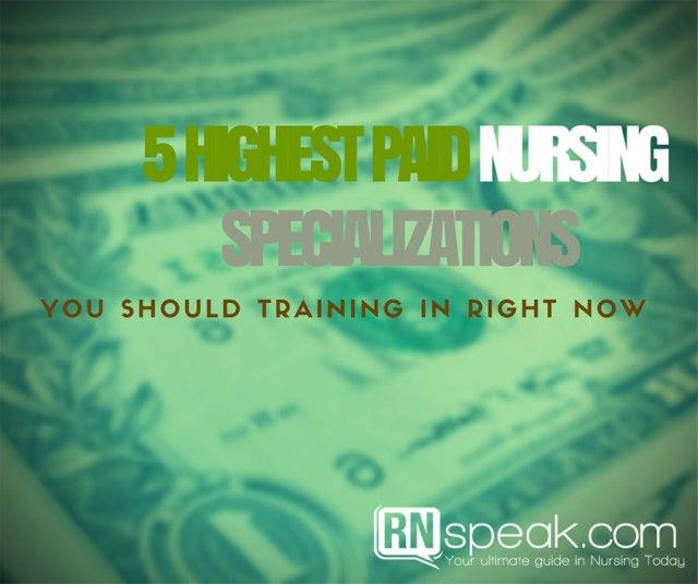 5-highest-paid-nursing-specializations