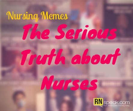 The-Serious-Truth-about-Nurses