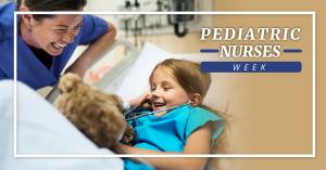 Pediatric Nurses Week