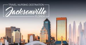 Travel Nursing In Jacksonville Florida
