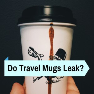 leaking travel tumbler