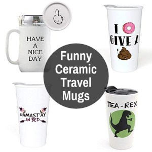 Funny Jokes Ceramic Travel Mugs