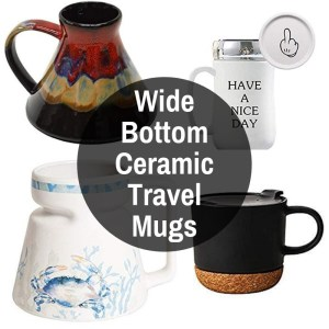Wide bottomed ceramic travel tumblers