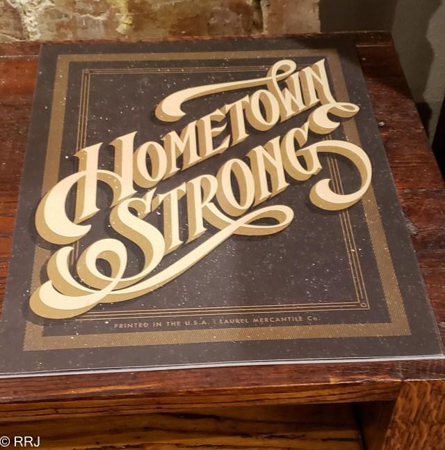 Hometown Strong sign in Laurel MS