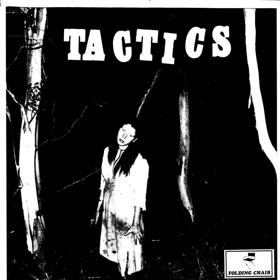 Tactics: Standing By The Window/ Buried Country/ Watch My Hands
