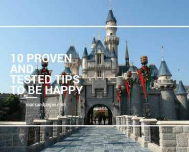 10 Proven and Tested Tips to be Happy