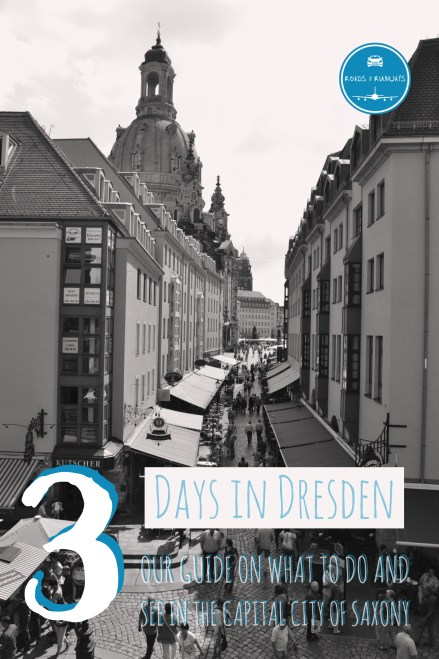 A guide for 3 Days in Dresden, Saxony, Germany