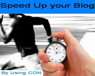 Speed Up Your Site By Using CDN
