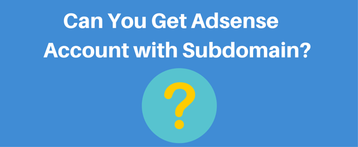 Adsense Account With Subdomain (1)