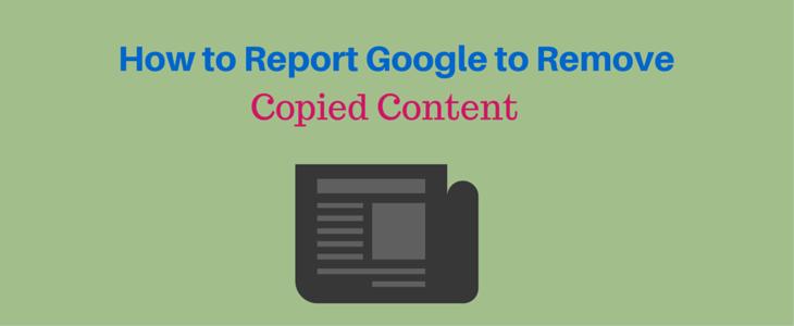 Report Google to Remove Copied Content