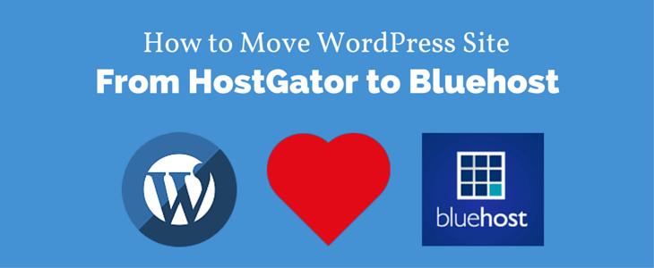 Move WordPress Site HostGator to Bluehost