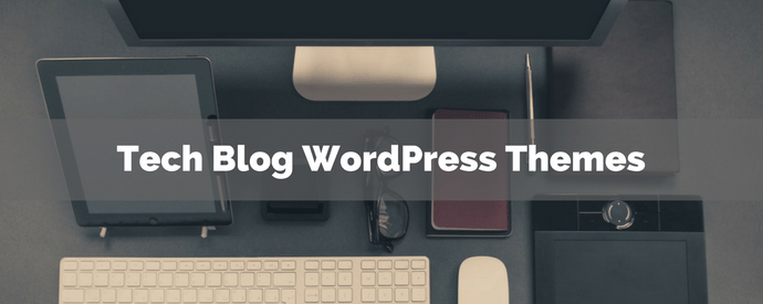 Tech Blog WordPress Themes
