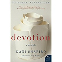 DEVOTION DANI SHAPIRO