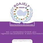 Avis à manifestation d'intérêt pour l'agrement des prestataires et divers fournisseurs du ROAJELF-BENIN