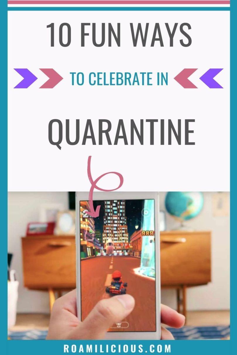 ways-to-have-fun-quarantine-roamilicious