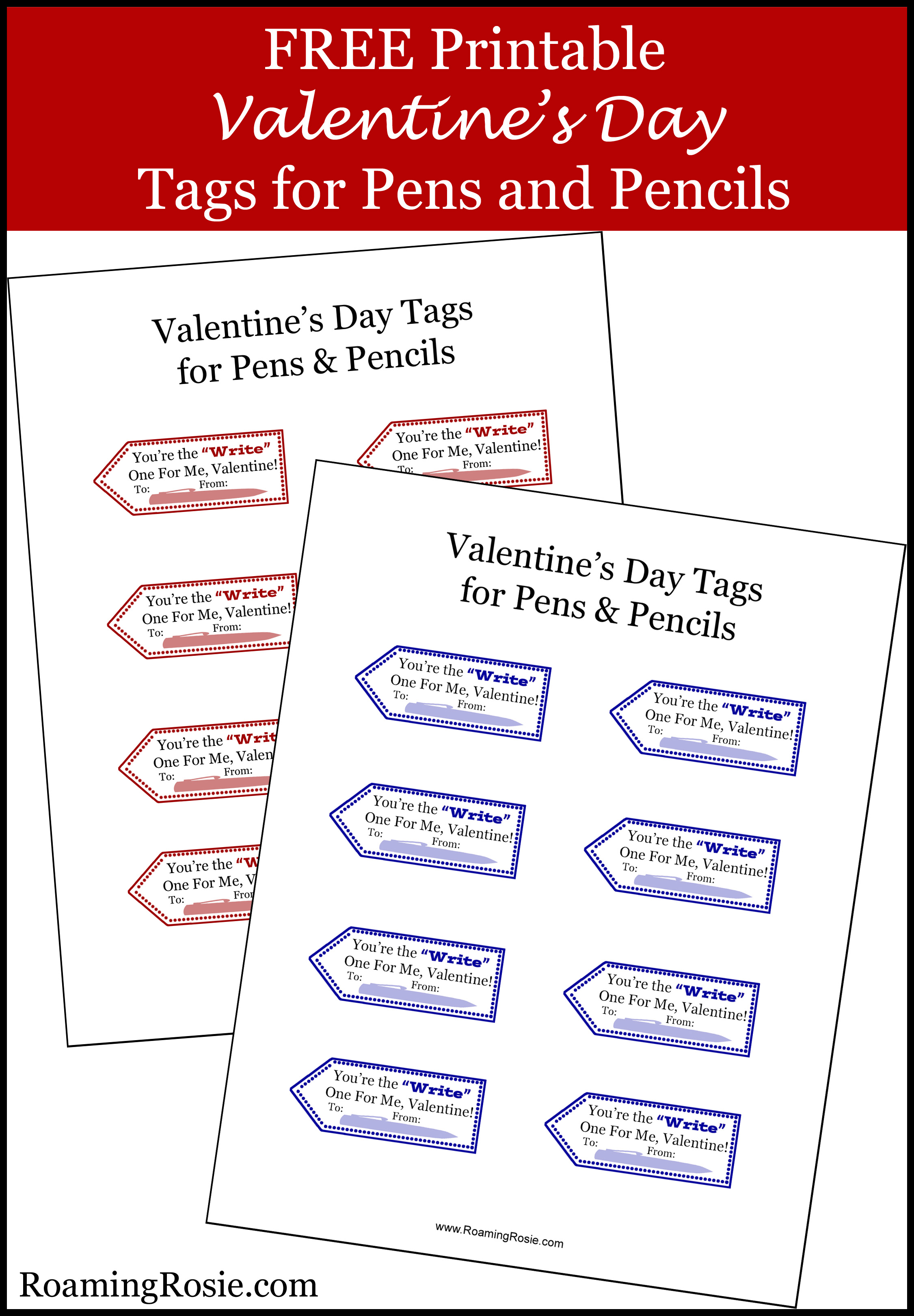 Valentine S Day Free Printable Tags For Pens Amp Pencils