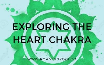 Exploring the Fourth Chakra: The Anahata Chakra